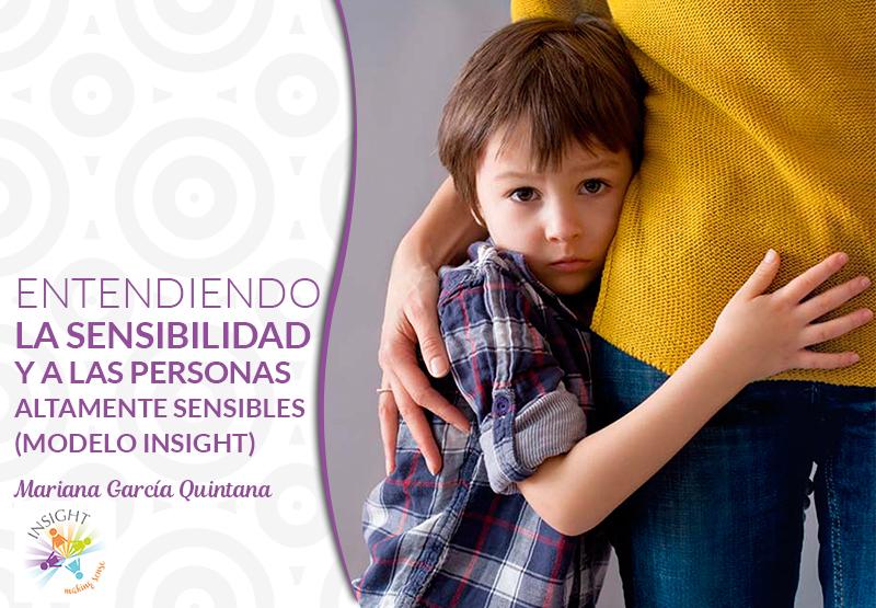Entendiendo la Sensibilidad y a las personas altamente sensibles
