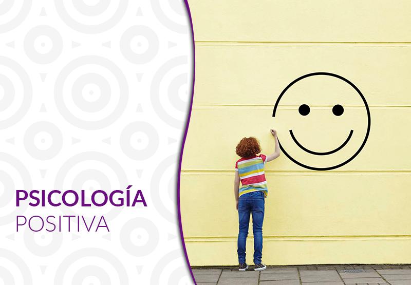 Psicología Positiva para ser feliz