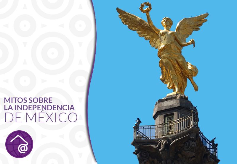 Mitos de la independencia de México