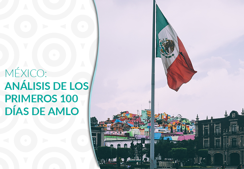 México: análisis de los primeros 100 días de AMLO