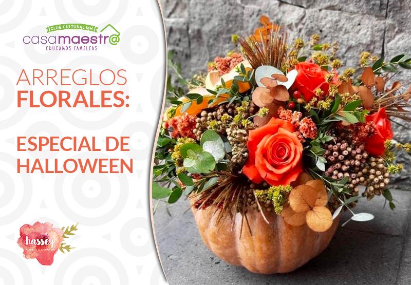 Arreglos Florales, especial de Halloween