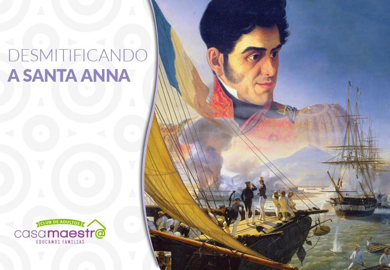 Desmitificando a Santa Anna