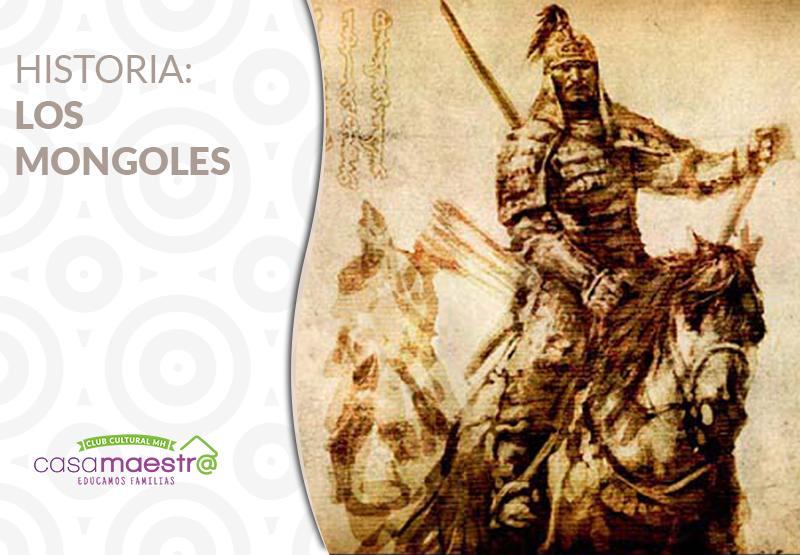 Historia: Los Mongoles