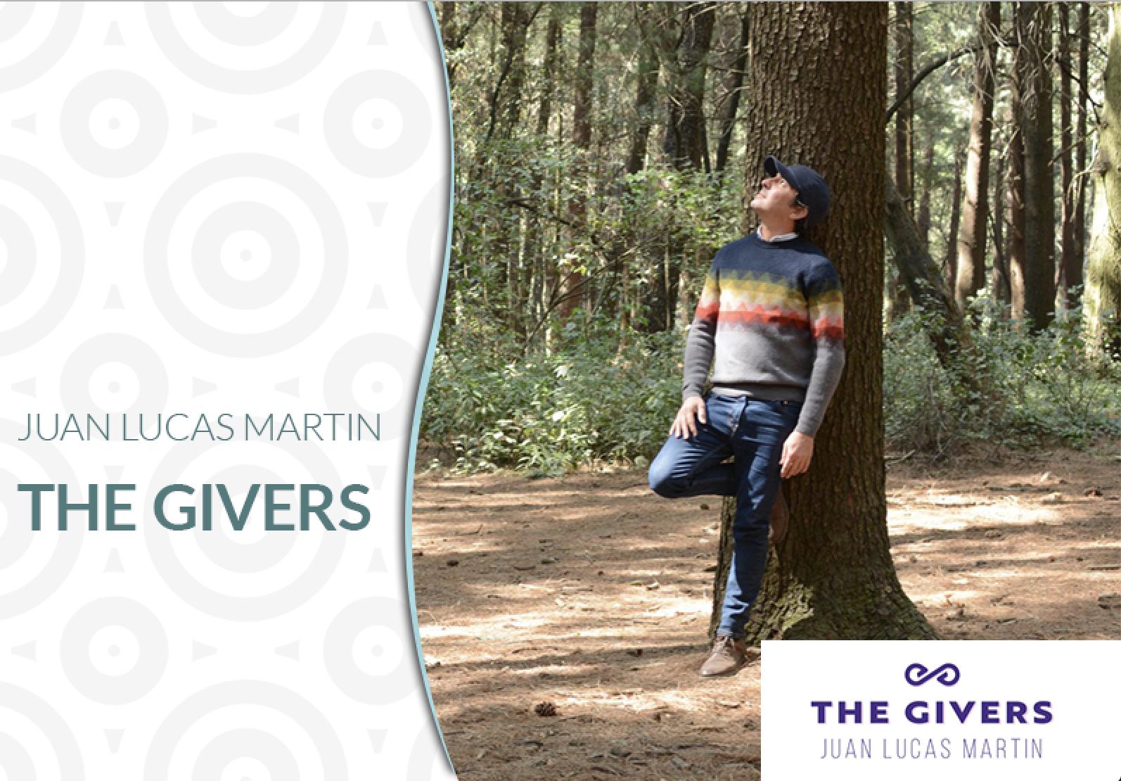 The Givers, Juan Lucas Martin